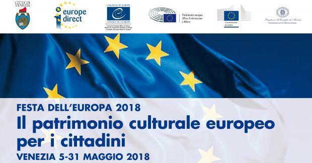 """Dal 5 al 31 maggio 2018 l'Europa diventa protagonista a Venezia con """"Il patrimonio culturale europeo per i cittadini"""""""